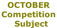 OCTOBER Competition    Subject